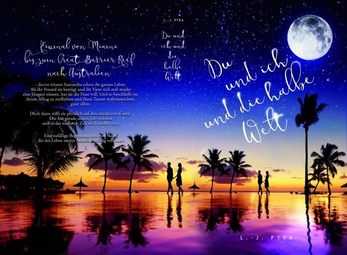 Du und ich und die halbe Welt LJ Pyka